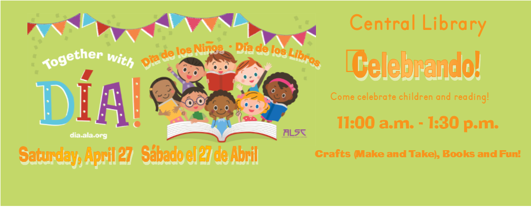 Day of the Child -Day of the Book -Dia del Nino-Dia del Libro April 27