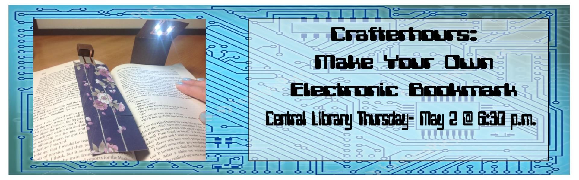 Crafterhours -Electric Book mark- Thursday, May 2