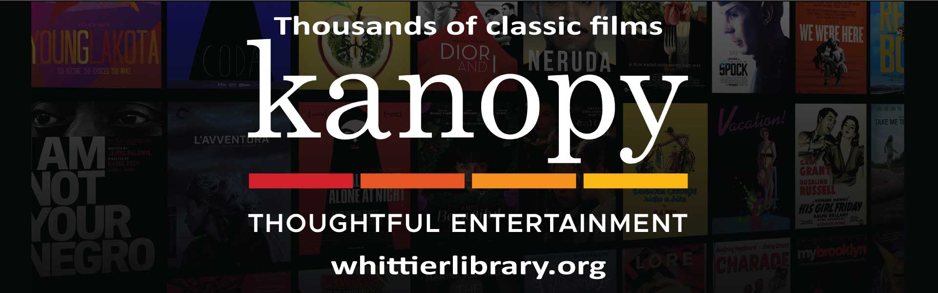 Kanopy-thousands of classic films whittierlibrary.org