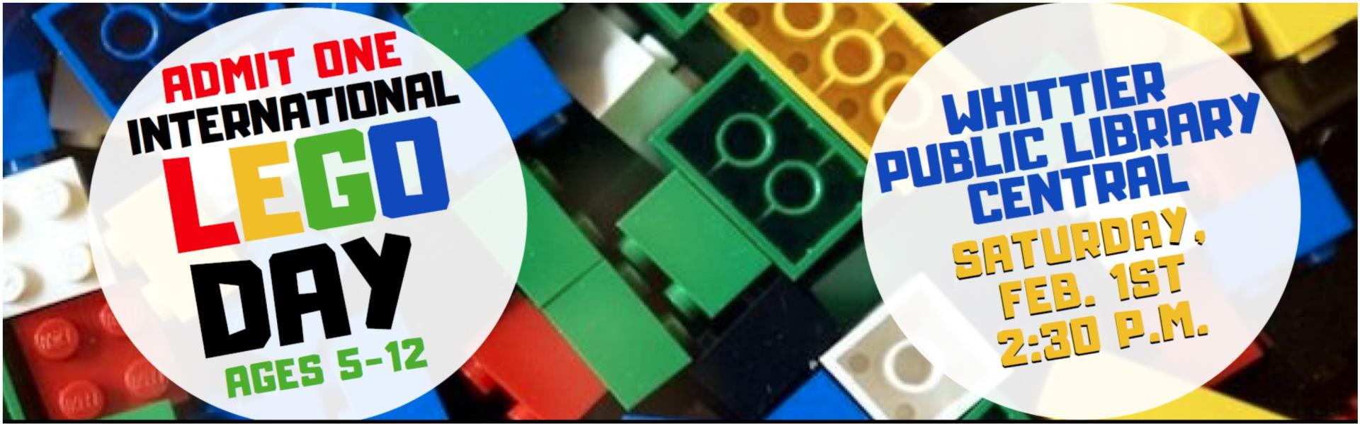 Lego International Day  Ages 5-12 Whittier Public Library Central Saturday Feb. 1st. @ 2:30 p.m. image of LEGOS