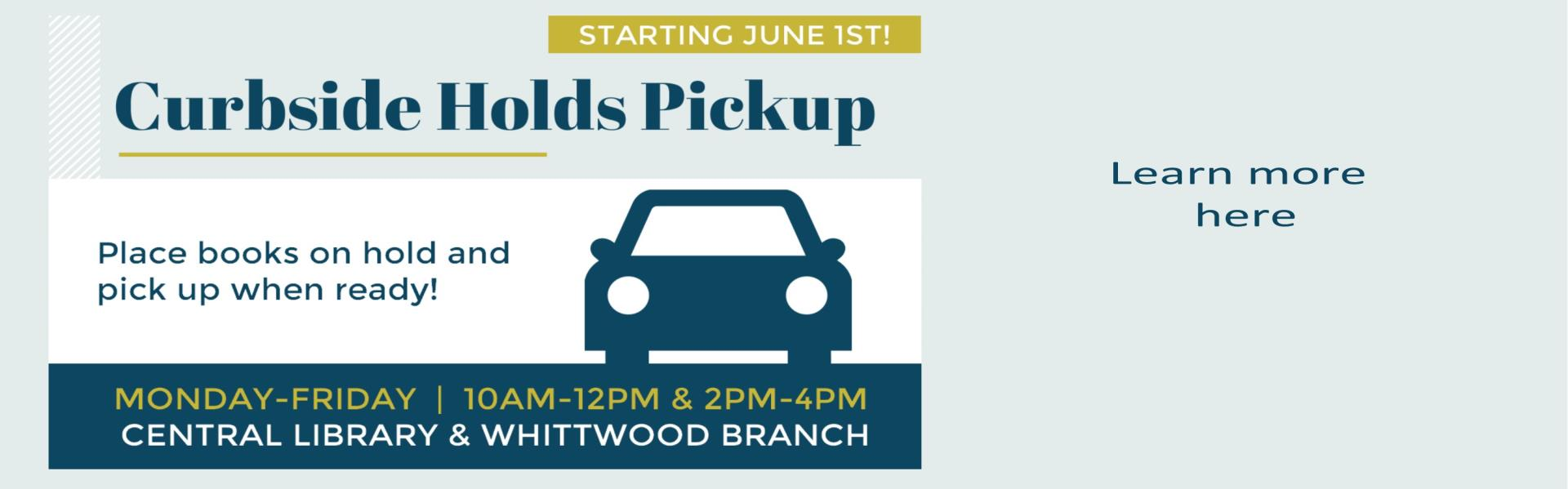 Curbside Holds Pick-Up Services, Place books on hold with your library card and pick up when ready! Monday - Friday 10am-12pm & 2pm - 4pm beginning June 1st learn more here image of a car